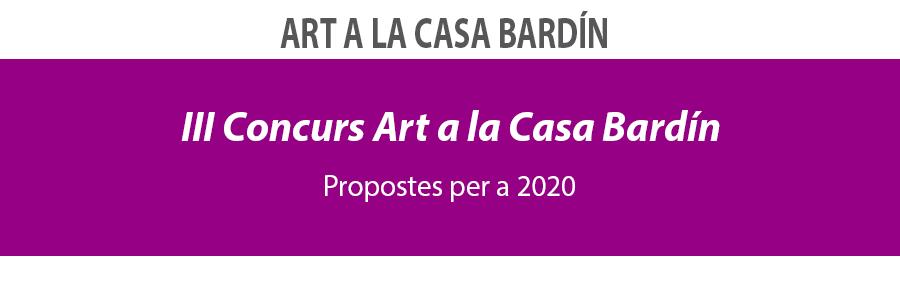 III Concurs Art a la Casa Bardín