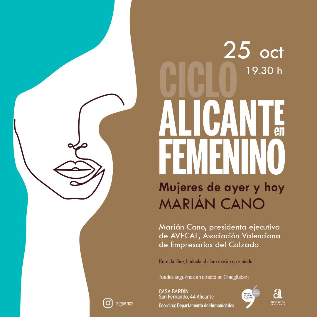 El Instituto de Cultura Gil-Albert organiza la tercera sesión de 'Alicante en femenino' dedicada a Marián Cano